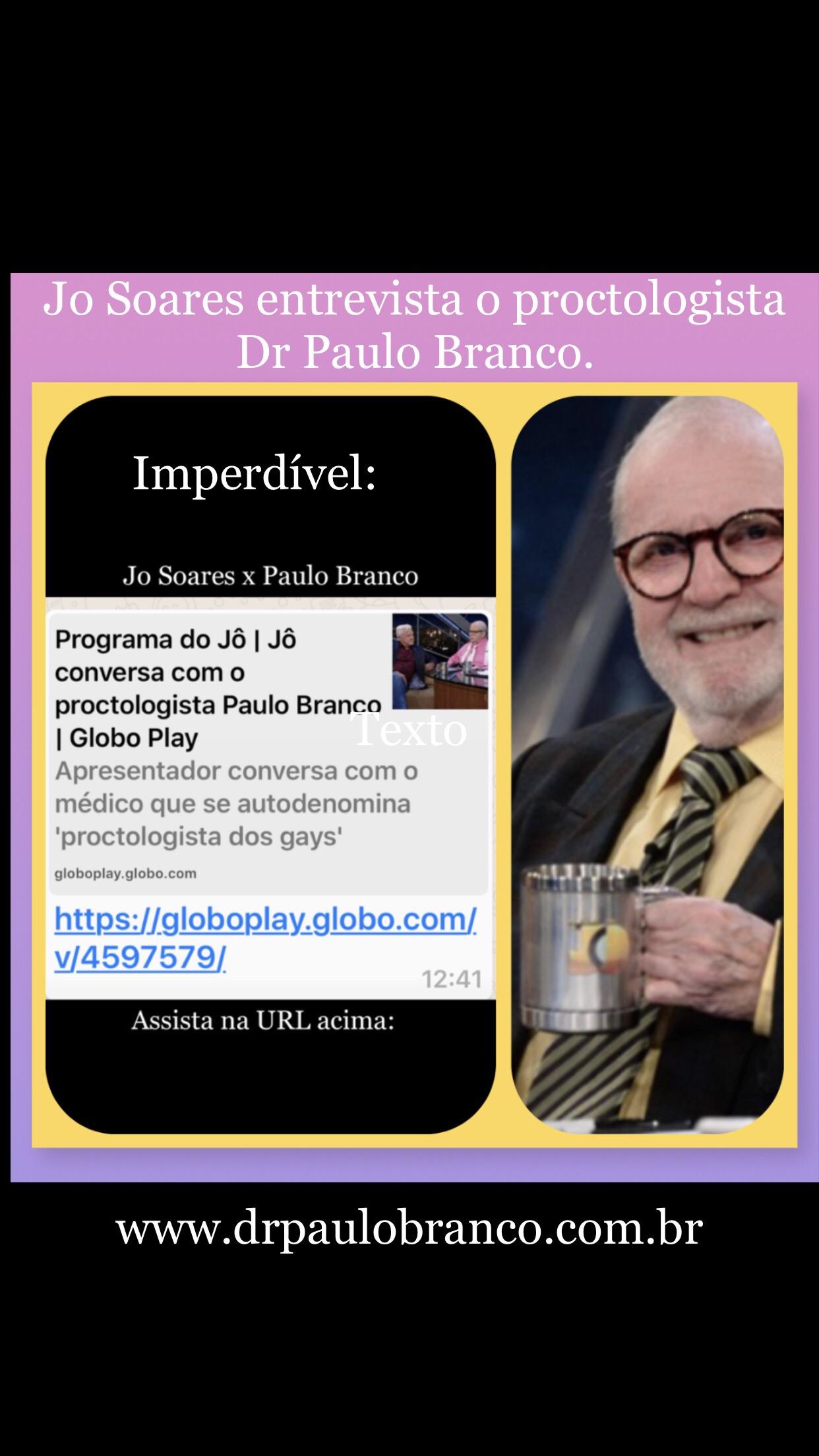 jo soares entrevista o proctologista para o gay Dr Paulo Branco.